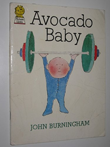 9780006625919: Avocado Baby (Picture Lions S.)