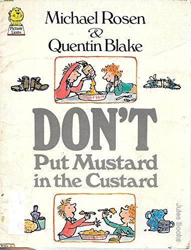 9780006626770: Don't Put Mustard in the Custard (Picture Lions)