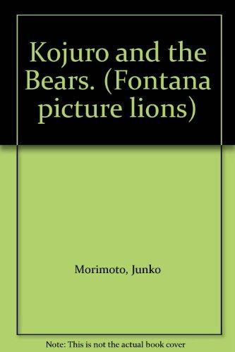 9780006626954: Kojuro and the Bears. (Fontana picture lions)