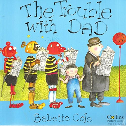 9780006627340: The Trouble with Dad (Picture Lions)