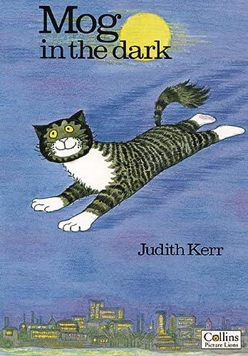 Mog in the Dark: Kerr, Judith