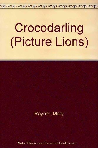 9780006628019: Crocodarling (Picture Lions)