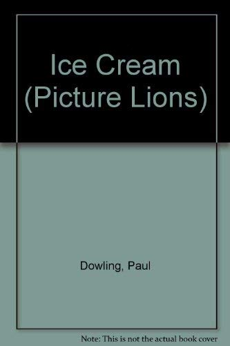 9780006629511: Ice Cream (Picture Lions)