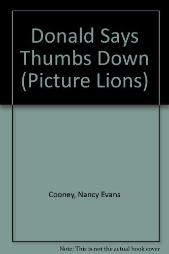 9780006630654: Donald Says Thumbs Down (Picture Lions)