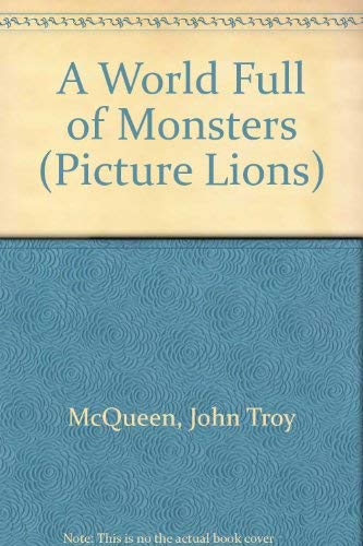 9780006631538: A World Full of Monsters (Picture Lions)