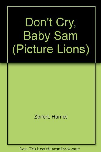 9780006632955: Don't Cry, Baby Sam (Picture Lions)