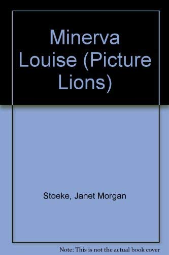 9780006633815: Minerva Louise (Picture Lions)