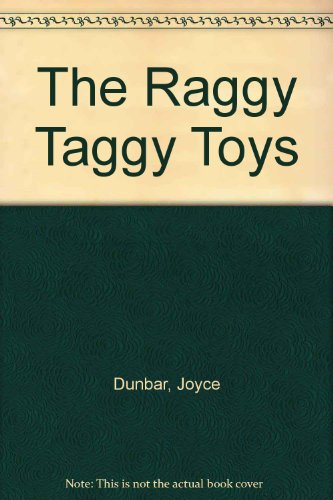 9780006634928: The Raggy Taggy Toys