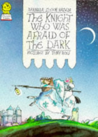 9780006635048: The Knight Who Was Afraid of the Dark
