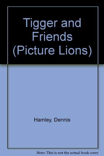 9780006635079: Tigger and Friends (Picture Lions)