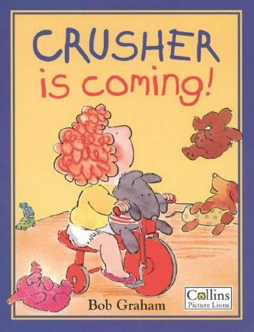 9780006636045: Crusher Is Coming! (Picture Lions)