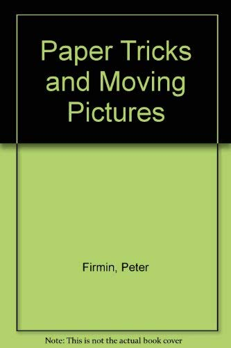 9780006637776: Paper Tricks and Moving Pictures