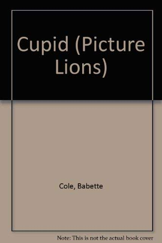 9780006639961: Cupid (Picture Lions)