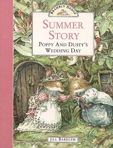 9780006640660: Summer Story: Poppy and Dusty's Wedding Day (Brambly Hedge)