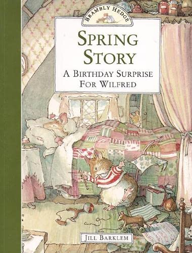 9780006640677: Spring Story: A Birthday Surprise for Wilfred (Brambly Hedge)
