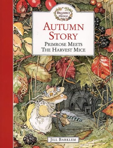 9780006640691: Autumn Story: Primrose Meets The Harvest Mice (Brambly Hedge)
