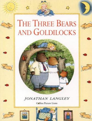 9780006640714: The Three Bears and Goldilocks