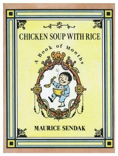 9780006641049: Chicken Soup with Rice: A Book of MonthsCHICKEN SOUP WITH RICE: A BOOK OF MONTHS by Sendak, Maurice (Author) on Mar-15-1991 Paperback