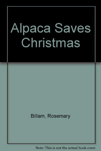 9780006641100: Alpaca Saves Christmas