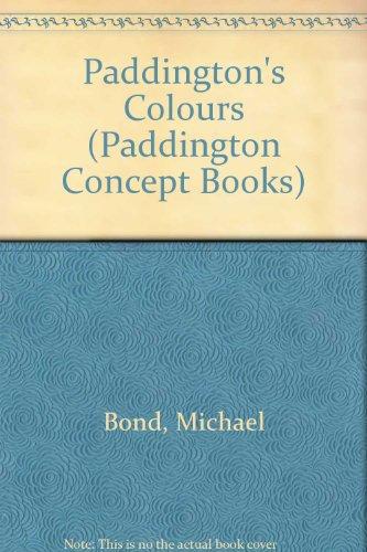 9780006641230: Paddington's Colours (Paddington Concept Books)