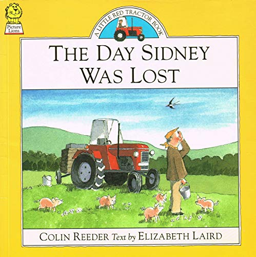 9780006641308: The Day Sidney Was Lost (Little Red Tractor Books)