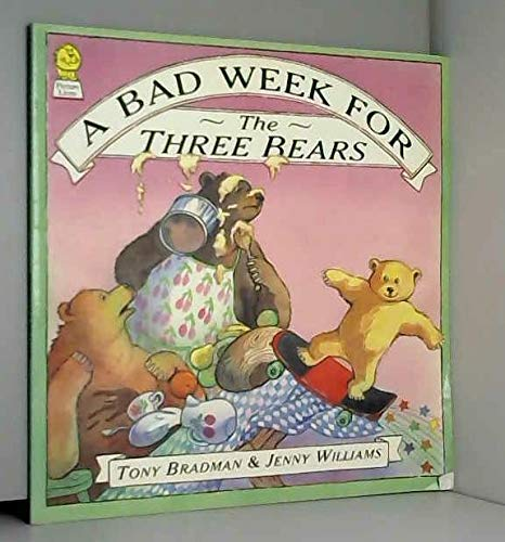 9780006642497: A Bad Week for the Three Bears