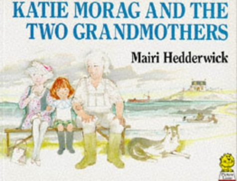 9780006642732: Katie Morag and the Two Grandmothers