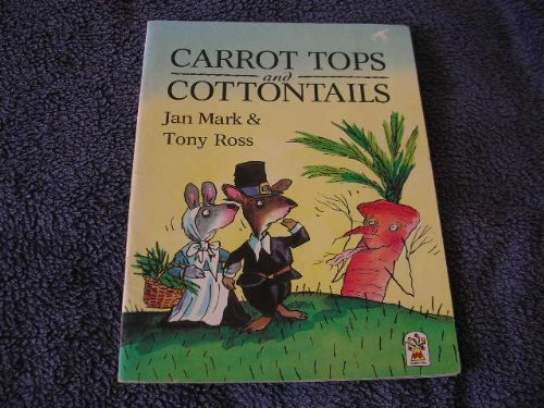 9780006643098: Carrot Tops and Cotton Tails