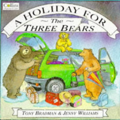 9780006643333: A Holiday for the Three Bears (Collins picture books)