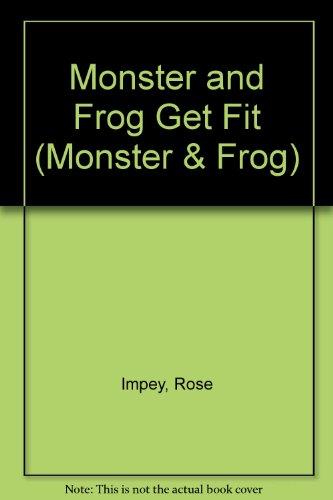 9780006643395: Monster and Frog Get Fit (Monster & Frog)