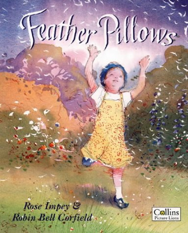 9780006645313: Feather Pillows (Collins picture lions)