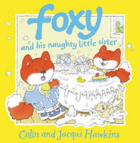 9780006645641: Foxy and His Naughty Little Sister