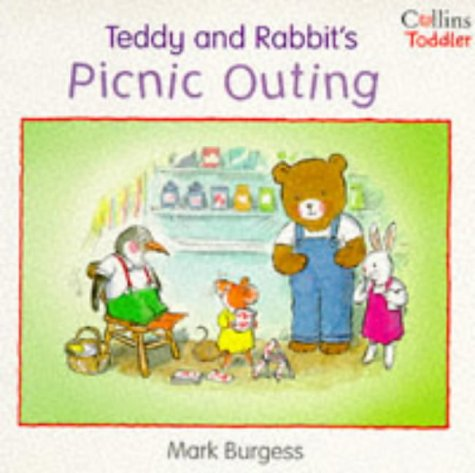 9780006645832: Teddy and Rabbit's Picnic Outing (Collins Toddler)