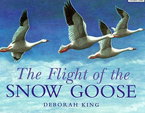 9780006645900: The Flight of the Snow Goose (Collins Picture Lions)