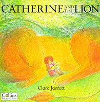 9780006645955: Catherine and the Lion (Picture Lions)