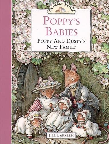 9780006645993: Poppy's Babies: Poppy and Dusty's New Family (Brambly Hedge)