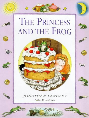 9780006646471: The Princess and the Frog (Jonathan Langley Nursery Tales)