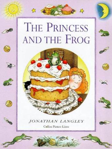9780006646471: The Princess and the Frog (Jonathan Langley Nursery Tales)