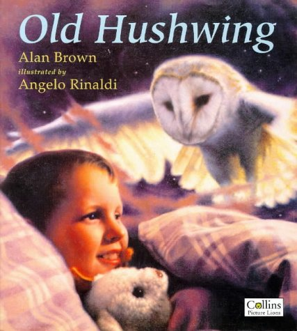 9780006646495: Old Hushwing (Picture Lions)