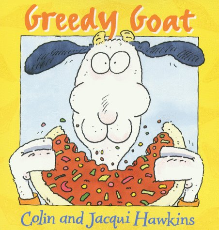 9780006646686: Greedy Goat (Collins picture lions)