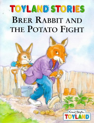 9780006646730: Brer Rabbit and the Potato Fight (Toyland Stories)