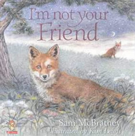 9780006646907: I'm Not Your Friend (Picture Lions)