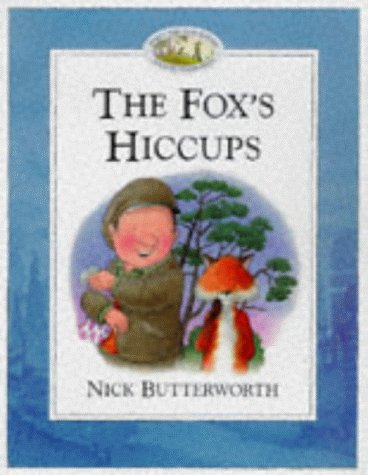 9780006646945: The Fox?s Hiccups (Percy's Park)