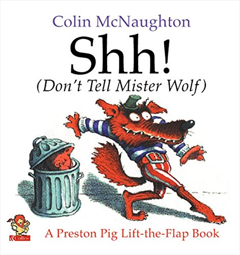 9780006647157: Shh!: (Don't Tell Mister Wolf) (Preston Pig)
