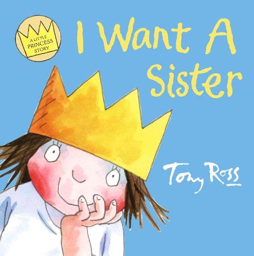 9780006647300: I Want a Sister (Little Princess)