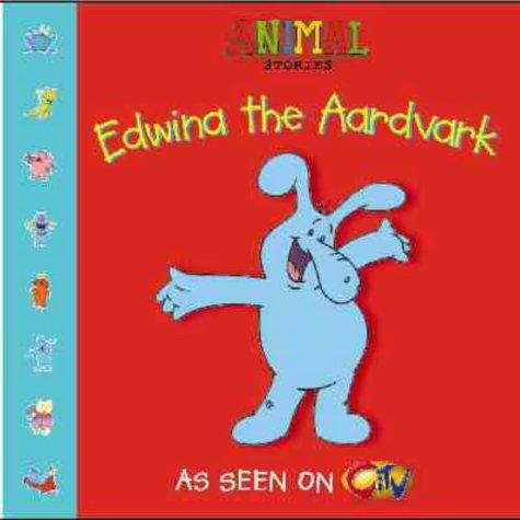 9780006647478: Edwina the Aardvark (Animal Stories)