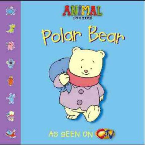 9780006647508: Animal Stories - Polar Bear