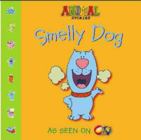 9780006647539: Smelly Dog (Animal Stories)