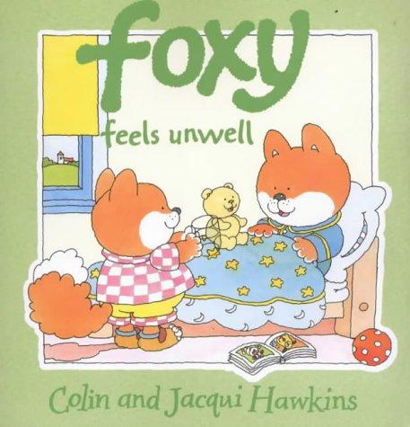 9780006647584: Foxy Feels Unwell
