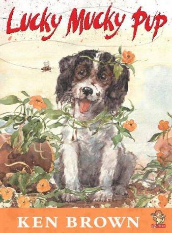 9780006647591: Lucky Mucky Pup